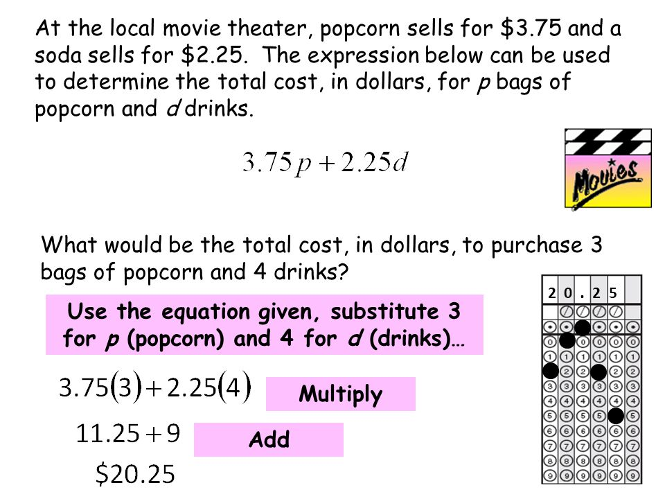 At the local movie theater, popcorn sells for $3.75 and a soda sells for $2.25.