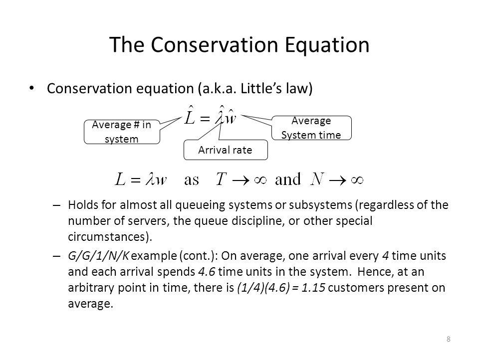 8 The Conservation Equation Conservation equation (a.k.a.