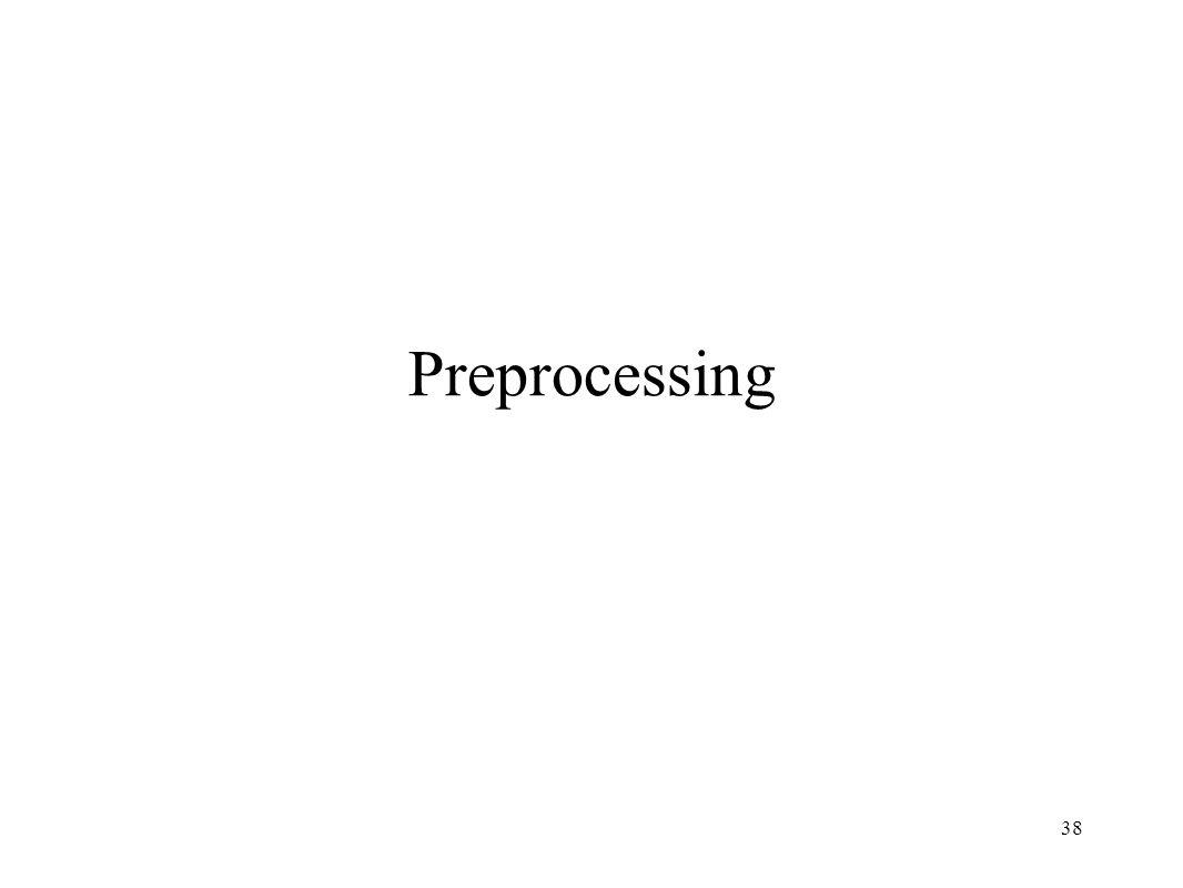 38 Preprocessing
