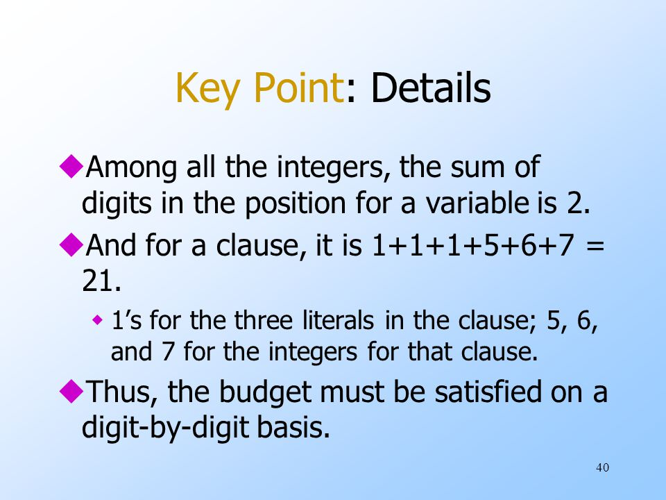 40 Key Point: Details uAmong all the integers, the sum of digits in the position for a variable is 2.