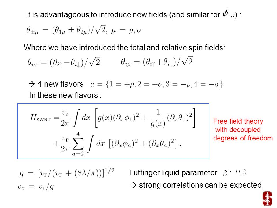 It is advantageous to introduce new fields (and similar for ) : Where we have introduced the total and relative spin fields:  4 new flavors In these