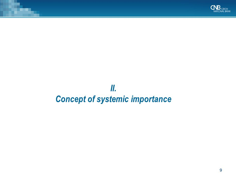 20 Indicators of systemic importance BCBS (2011) method derives systemic importance from indicators aggregated into five categories: Size Cross-border activity Interconnectedness Non-substitutability/uniqueness Complexity.
