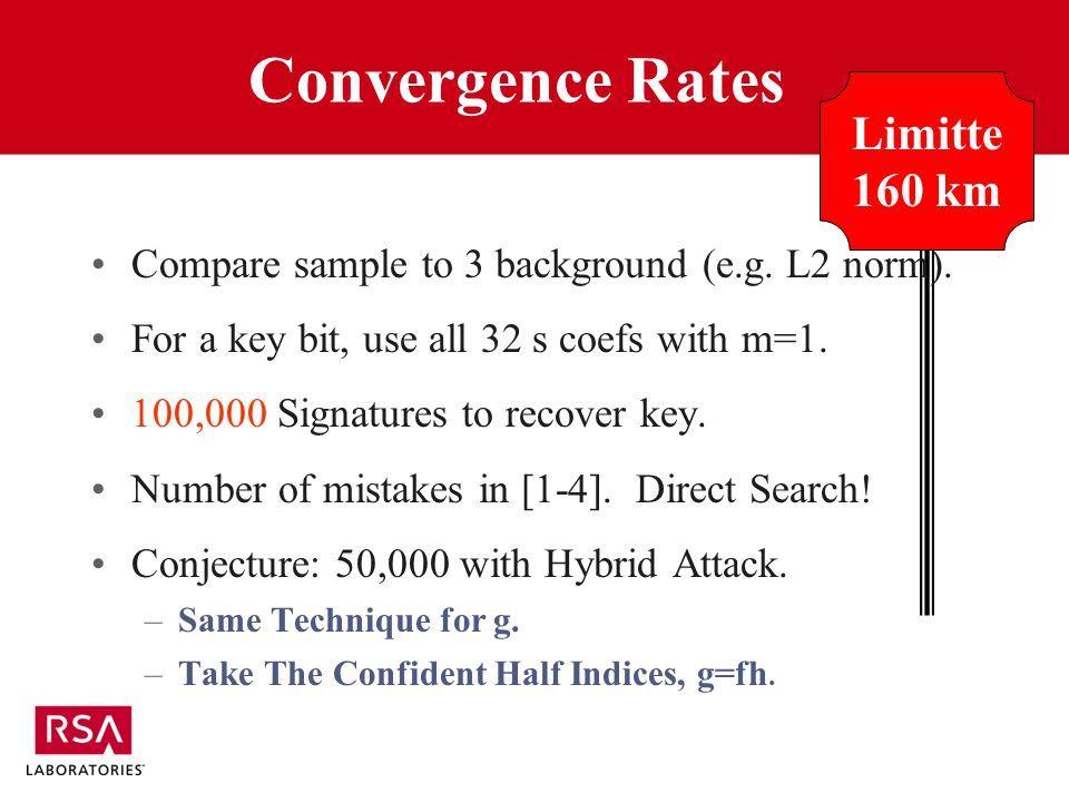 Convergence Rates Limitte 160 km Compare sample to 3 background (e.g.