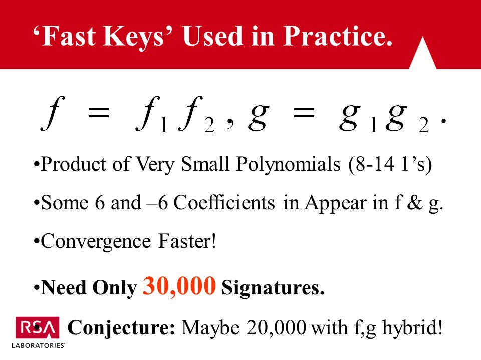 'Fast Keys' Used in Practice.