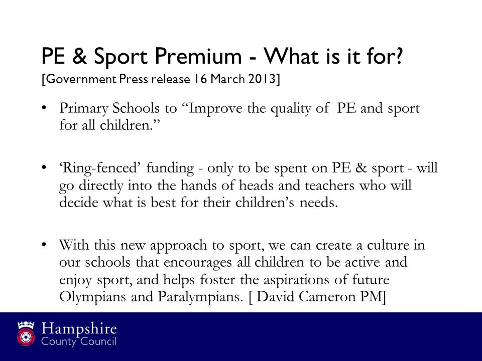 PE & Sport Premium - What is it for.