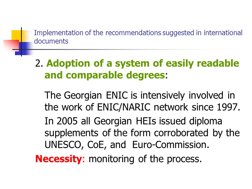 Implementation of the recommendations suggested in international documents 2.