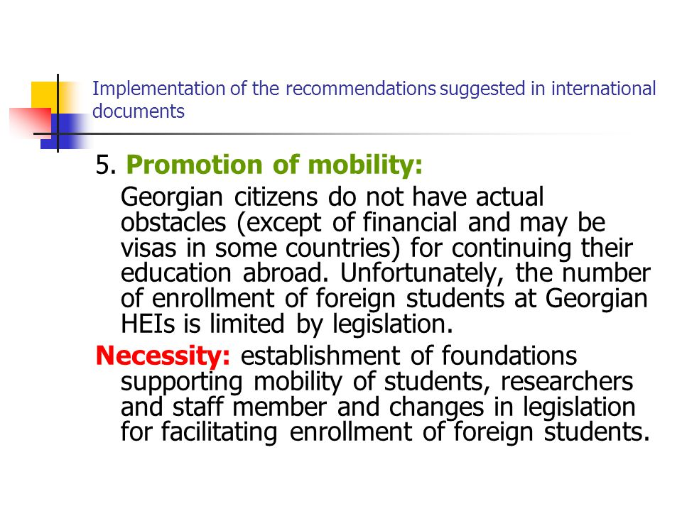 Implementation of the recommendations suggested in international documents 5.