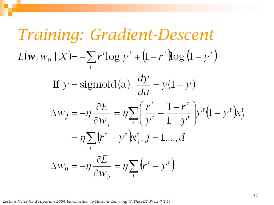 Lecture Notes for E Alpaydın 2004 Introduction to Machine Learning © The MIT Press (V1.1) 17 Training: Gradient-Descent