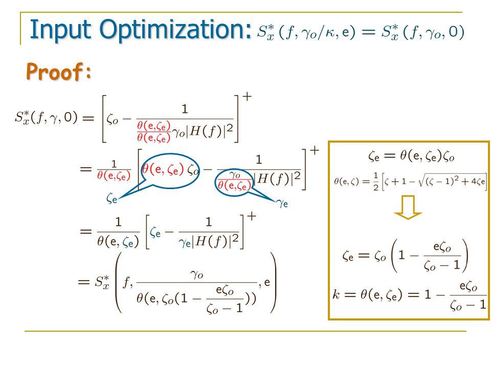 Proof: Input Optimization: