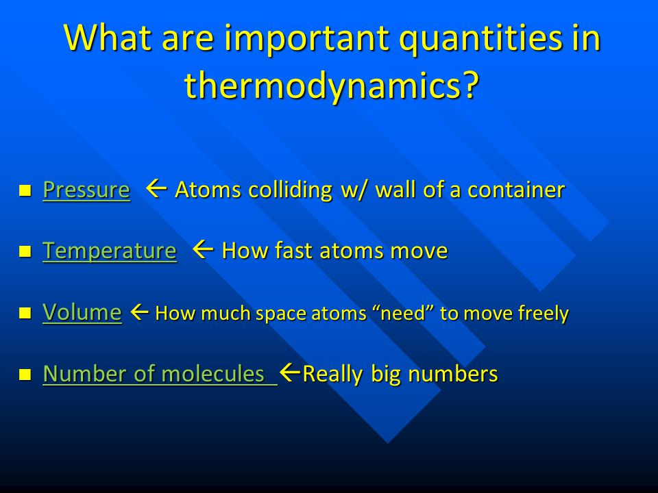 Kinetic Theory of Gases Assumptions for an IDEAL GAS 1)Atom are bouncy: Elastic collisions between atoms 2)Atoms are spread out: Far away unless colliding 3)Atoms are random: No preferred direction of motion (means pressure is equal everywhere in a container