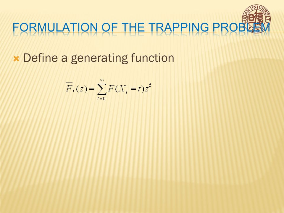  Define a generating function