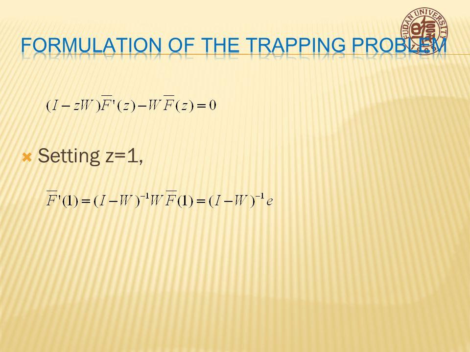  Setting z=1,