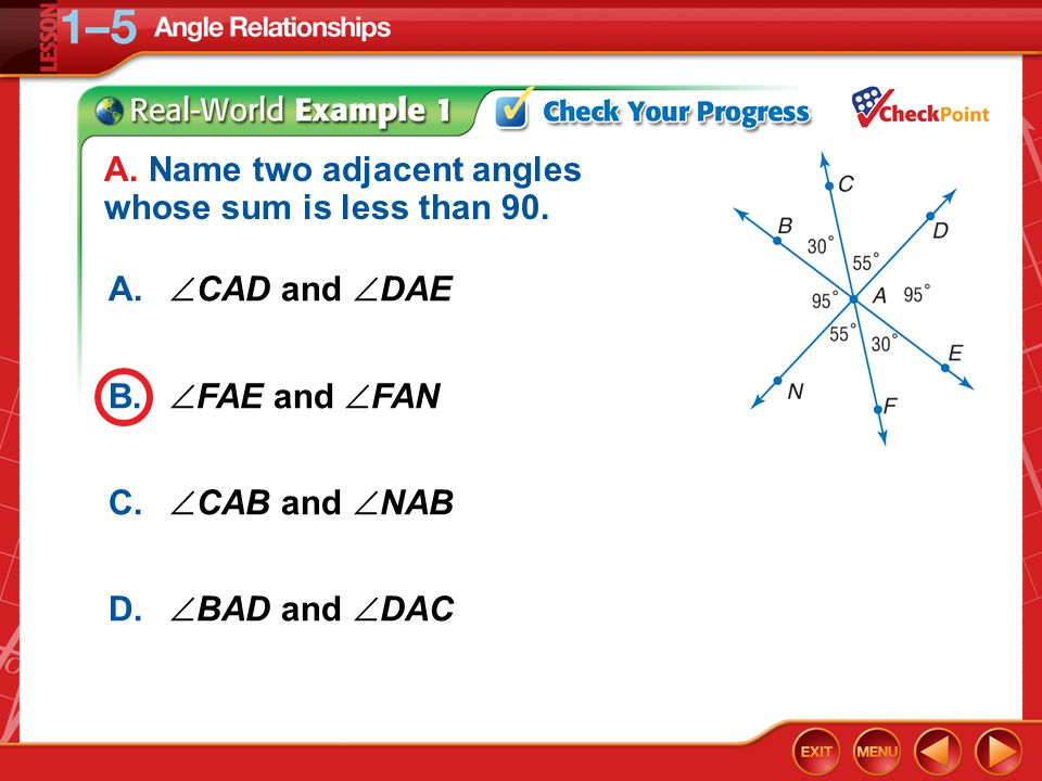 Example 1a A.  CAD and  DAE B.  FAE and  FAN C.