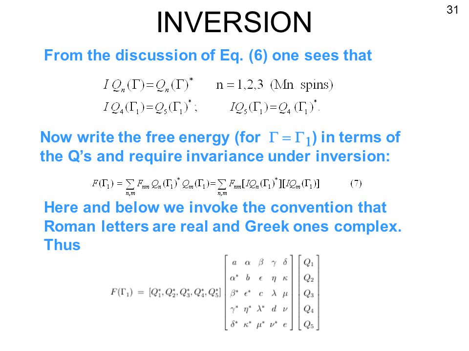 INVERSION From the discussion of Eq.