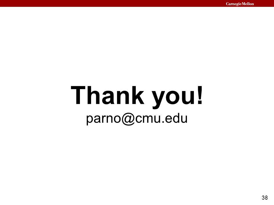 38 Thank you! parno@cmu.edu