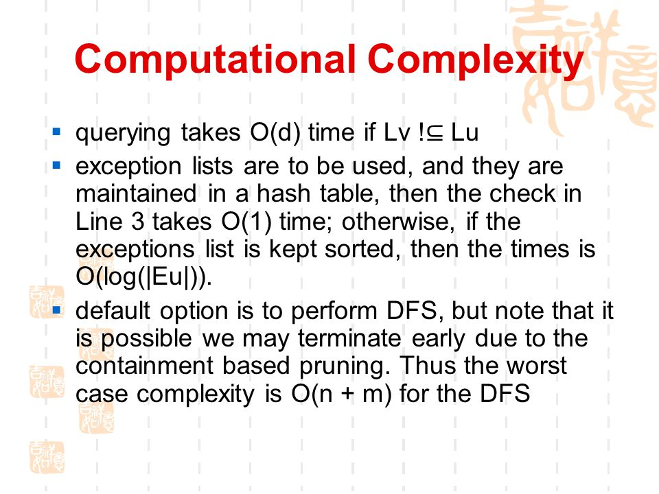 Computational Complexity  querying takes O(d) time if Lv .