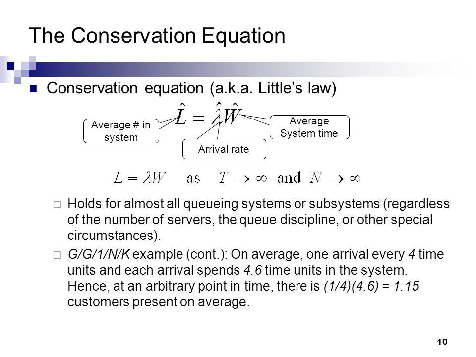 10 The Conservation Equation Conservation equation (a.k.a.
