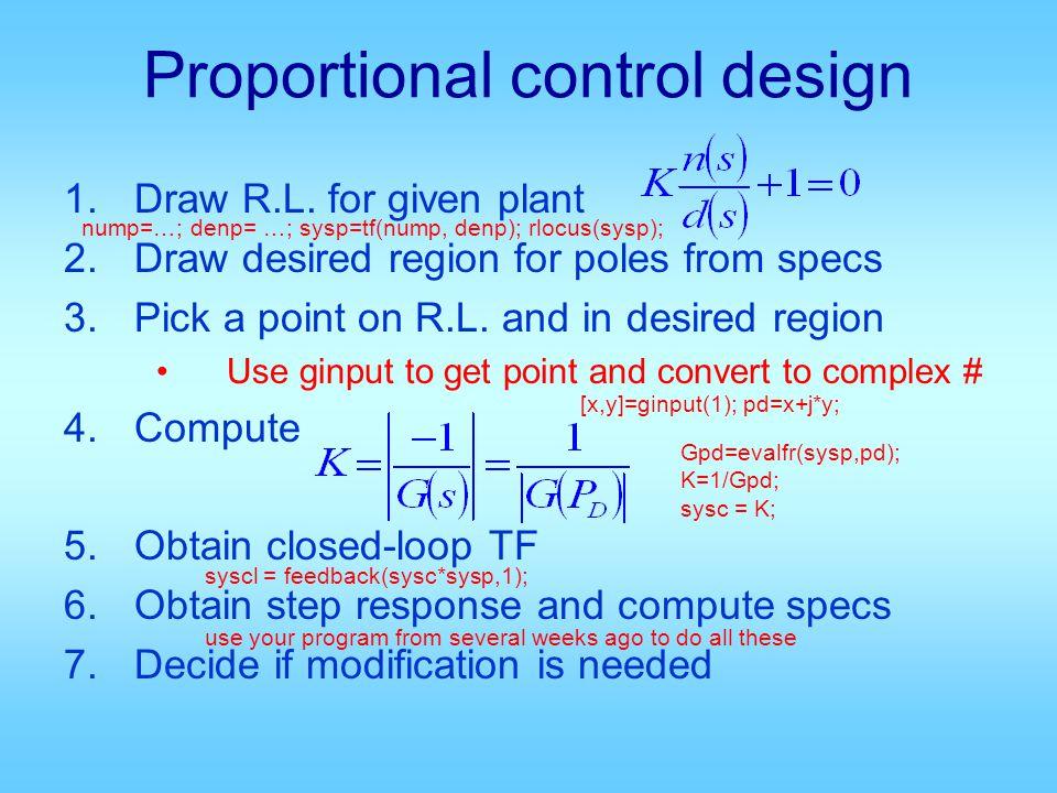 Control System Implementation C(s)G p (s) R(s)E(s)Y(s)U(s) ControllerActuator Reference Command error output control Plant Sensor disturbance input noise + _ plant input