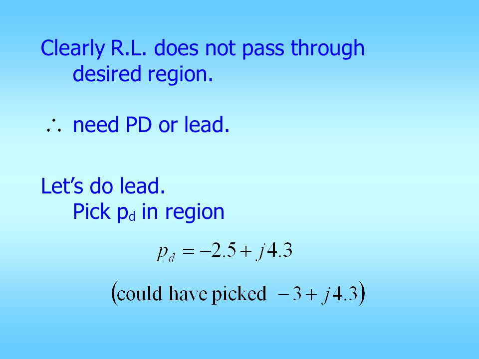 Clearly R.L. does not pass through desired region.