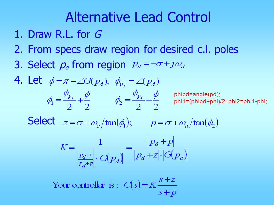 6.b.Lead control: choose z lead, p lead such that You can select z lead & compute p lead.