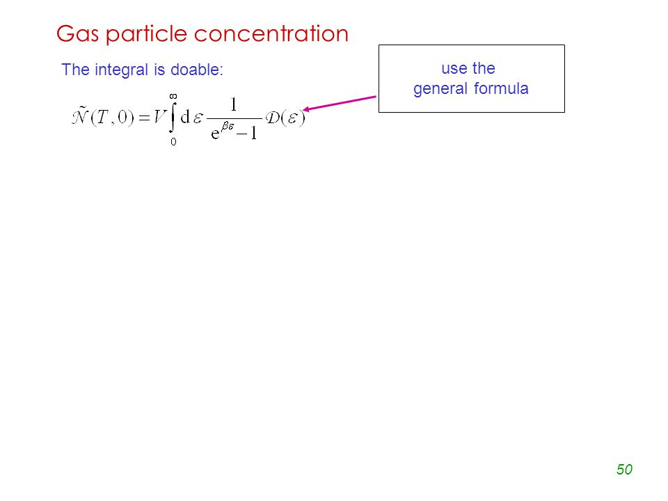 50 Gas particle concentration The integral is doable: Riemann function use the general formula
