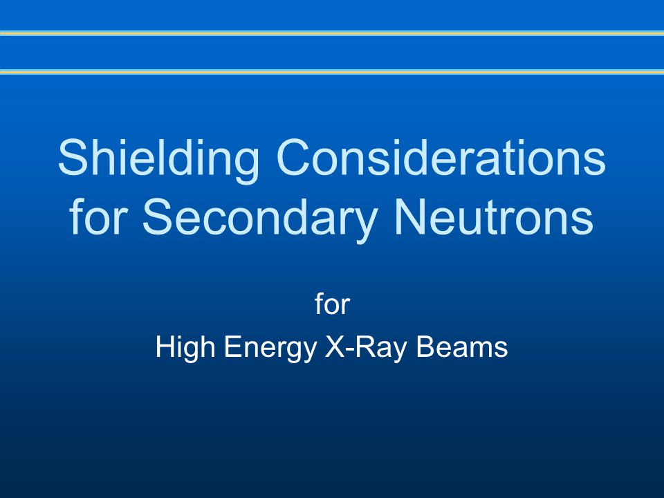 Shielding Considerations for Secondary Neutrons for High Energy X-Ray Beams