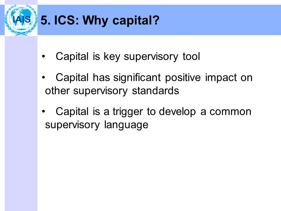 5. ICS: Why capital.