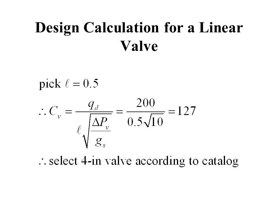 Design Calculation for a Linear Valve
