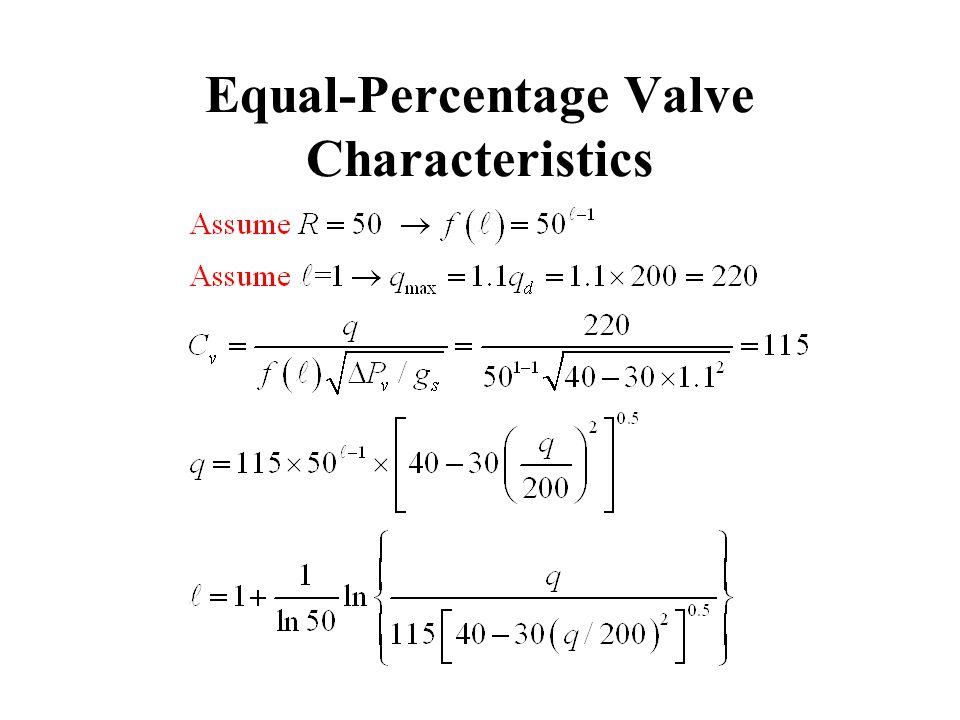 Equal-Percentage Valve Characteristics