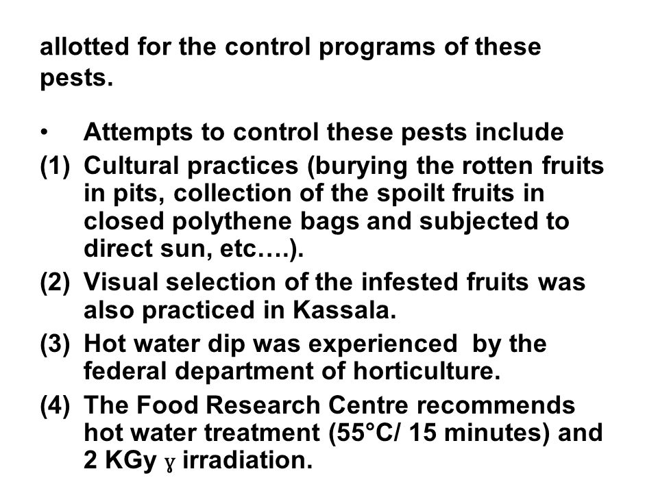 allotted for the control programs of these pests.