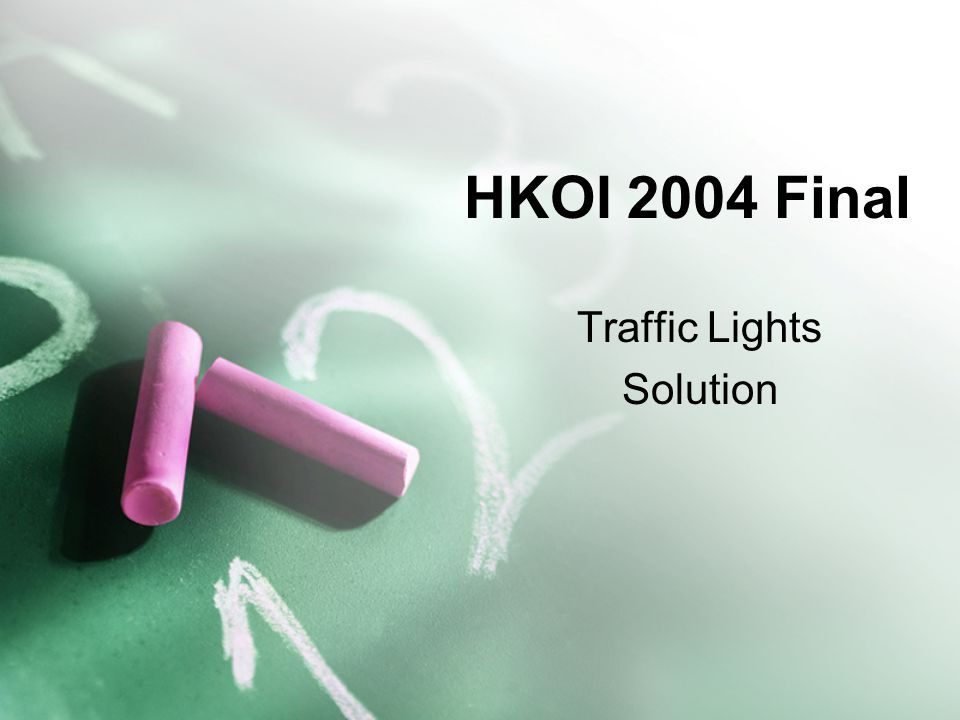 HKOI 2004 Final Traffic Lights Solution