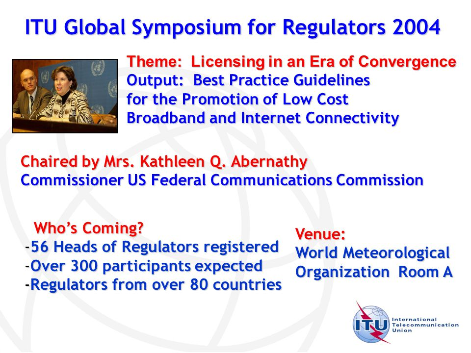 ITU Global Symposium for Regulators 2004 Chaired by Mrs.