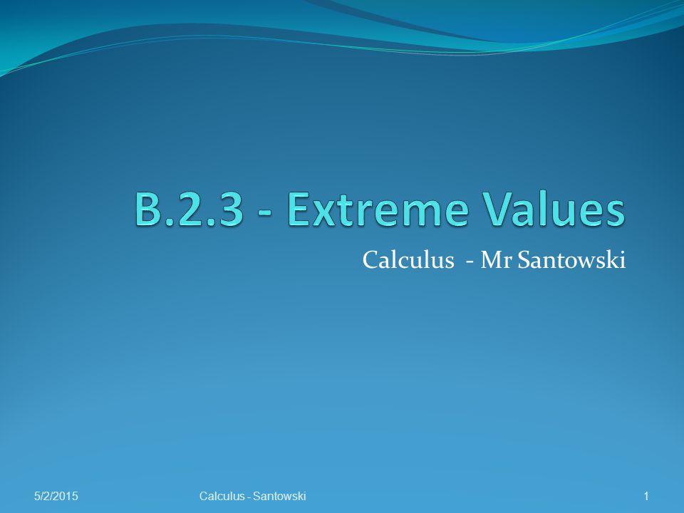 Calculus - Mr Santowski 5/2/2015Calculus - Santowski1