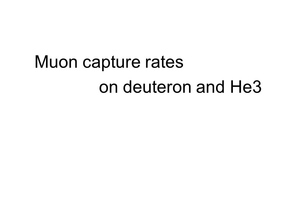 Muon capture rates on deuteron and He3