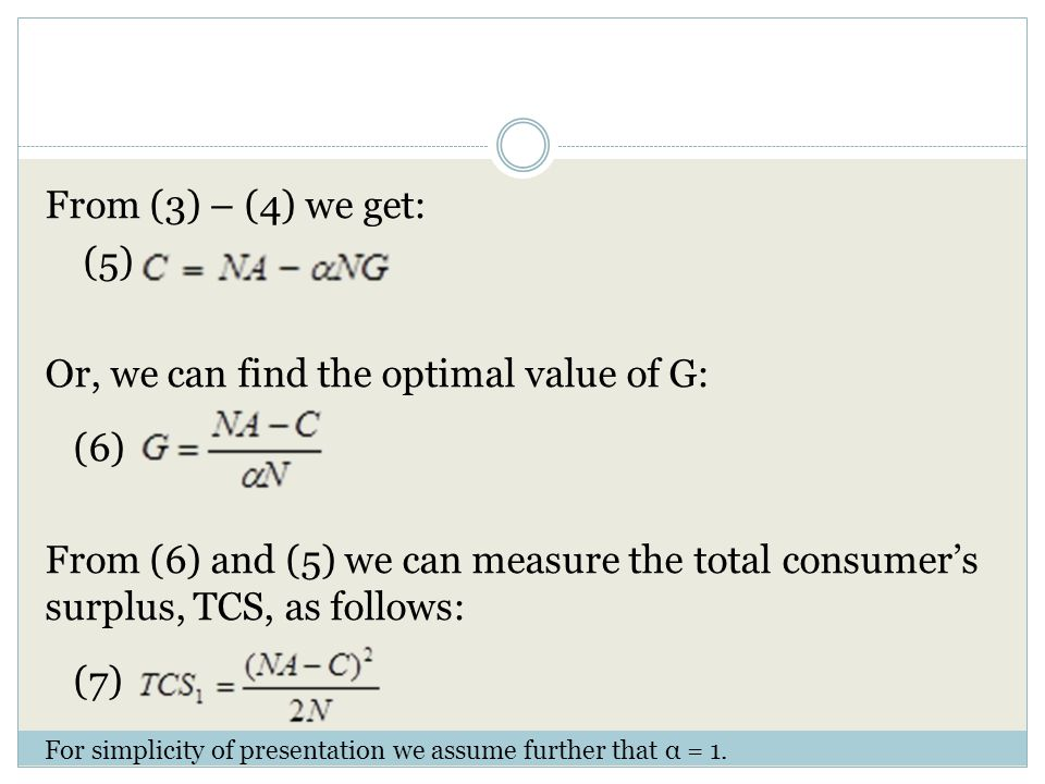 Case 2 Assumptions In the following case we assume heterogeneous customers that on average the representative consumer I, has the same demand for G as at case 1.