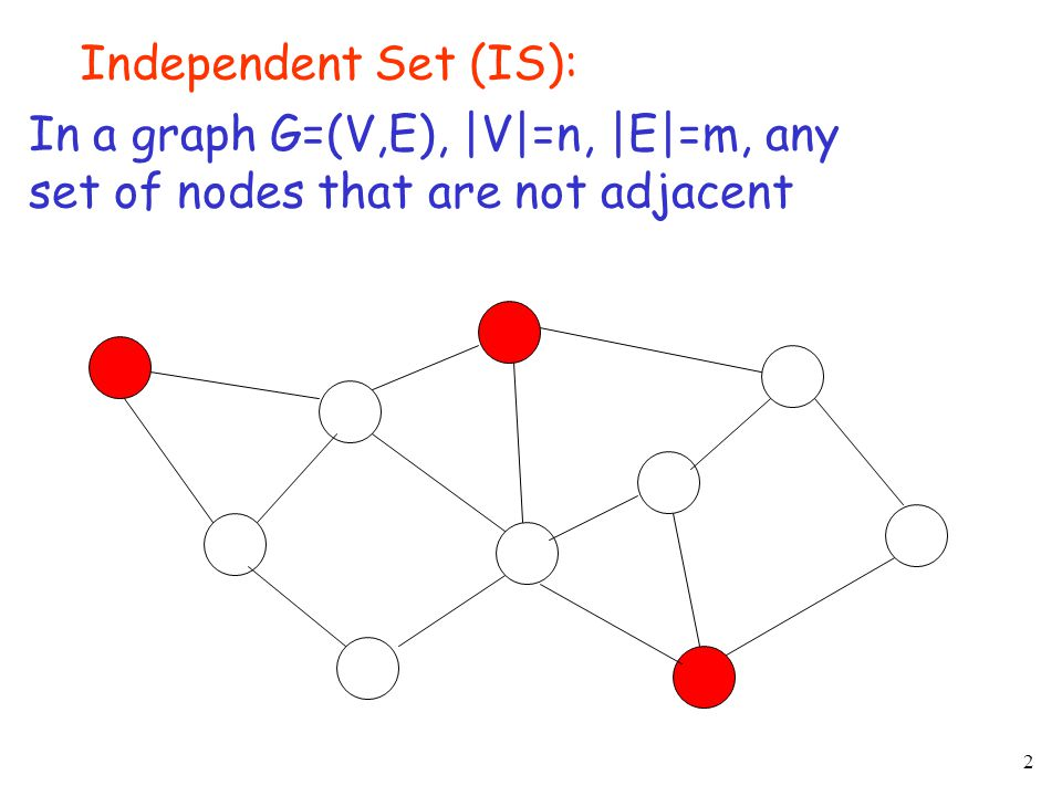 33 Example: If is MIS, 1 phase is needed Example: If each contains one node, phases are needed (sequential greedy algorithm)