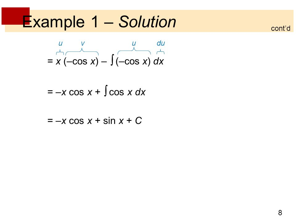 9 Integration by Parts If we combine the formula for integration by parts with the Evaluation Theorem, we can evaluate definite integrals by parts.