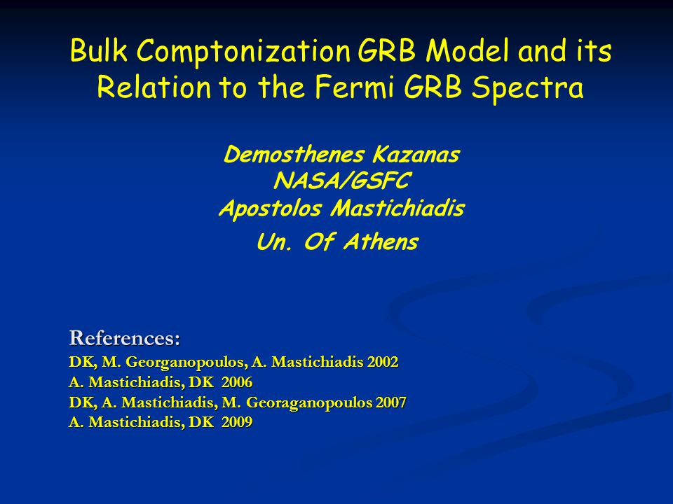 Aftreglow, GRB, XRF, Unification Inclusion of non-thermal particle populations and repeating the same arguments as above one obtains the evolution of Epeak with G or with time.
