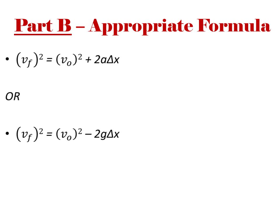 Part B – Appropriate Formula