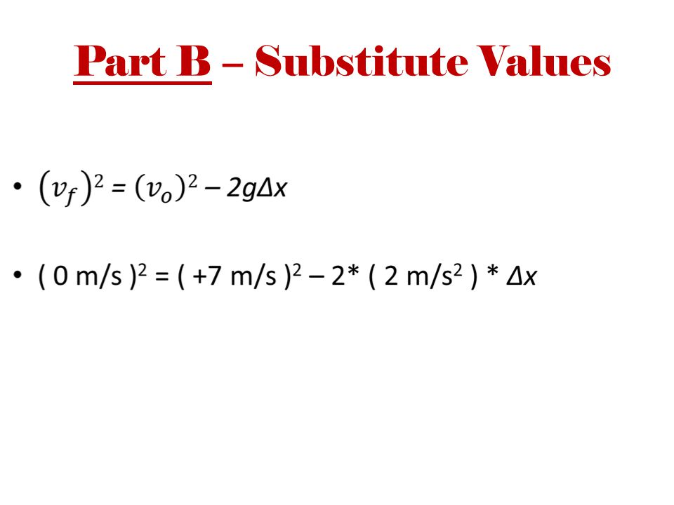 Part B – Substitute Values
