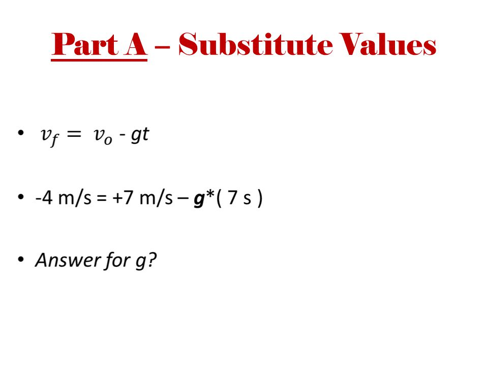 Part A – Substitute Values