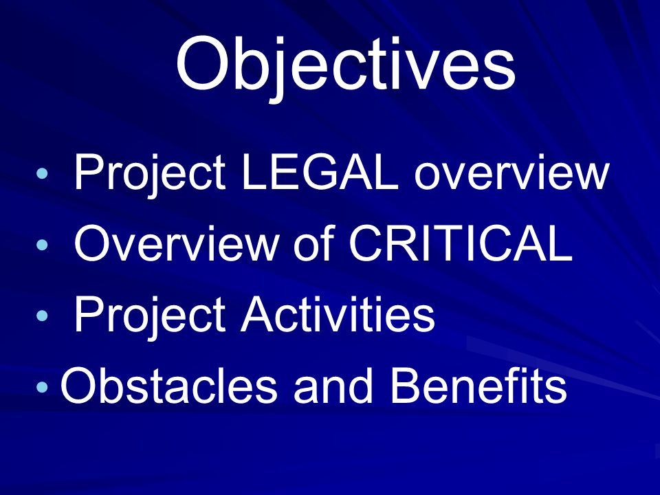 Scaling-Up Project CRITICAL A 5-year Gifted Education Grant for Region 10 based on Syracuse University's Project LEGAL A 5-year Gifted Education Grant for Region 10 based on Syracuse University's Project LEGAL