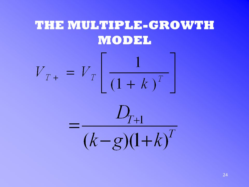 24 THE MULTIPLE-GROWTH MODEL