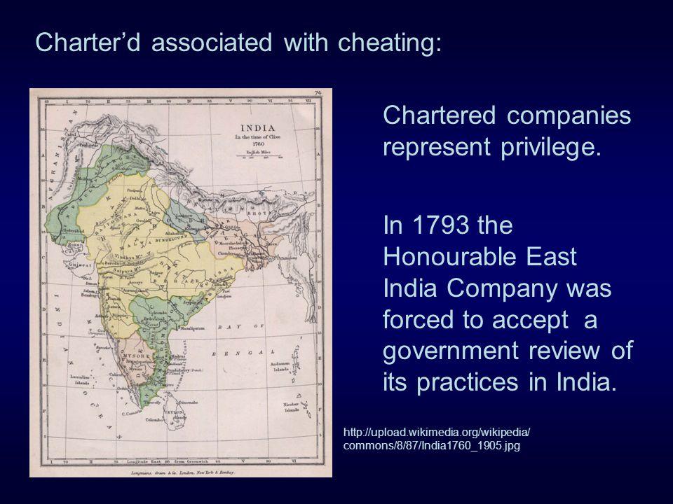 Chartered companies represent privilege.
