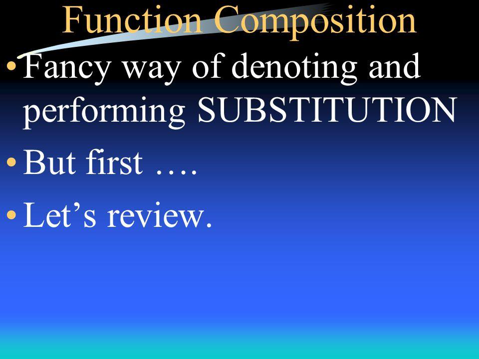Function Composition f(x - 5) = (x - 5) + 1 = x - 5 + 1 = x - 4 So f(g(x)) = x - 4.