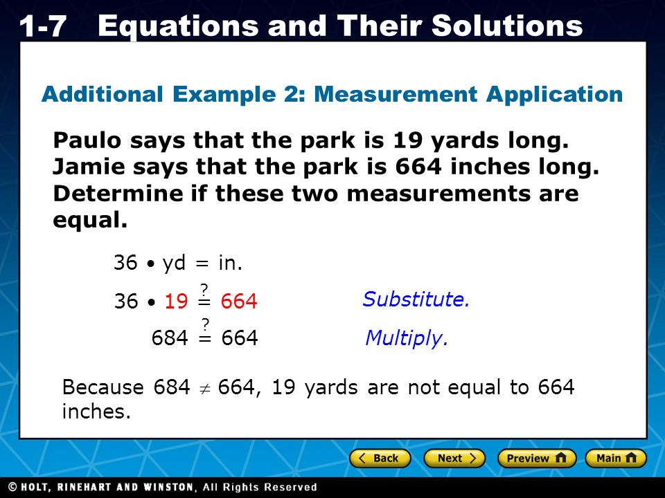 Holt CA Course 1 1-7 Equations and Their Solutions Paulo says that the park is 19 yards long.