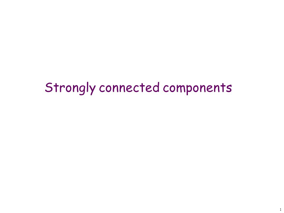 1 Strongly connected components