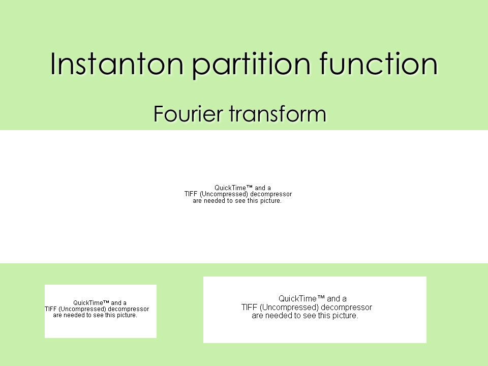 Instanton partition function Fourier transform (electric-magnetic duality) Fourier transform (electric-magnetic duality)