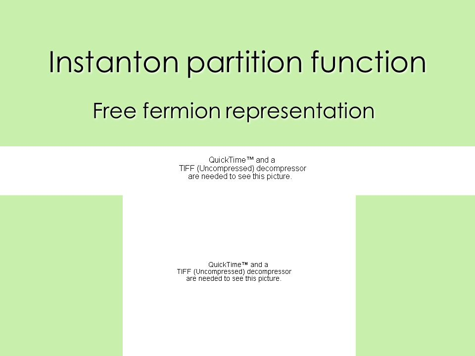 Instanton partition function Free fermion representation