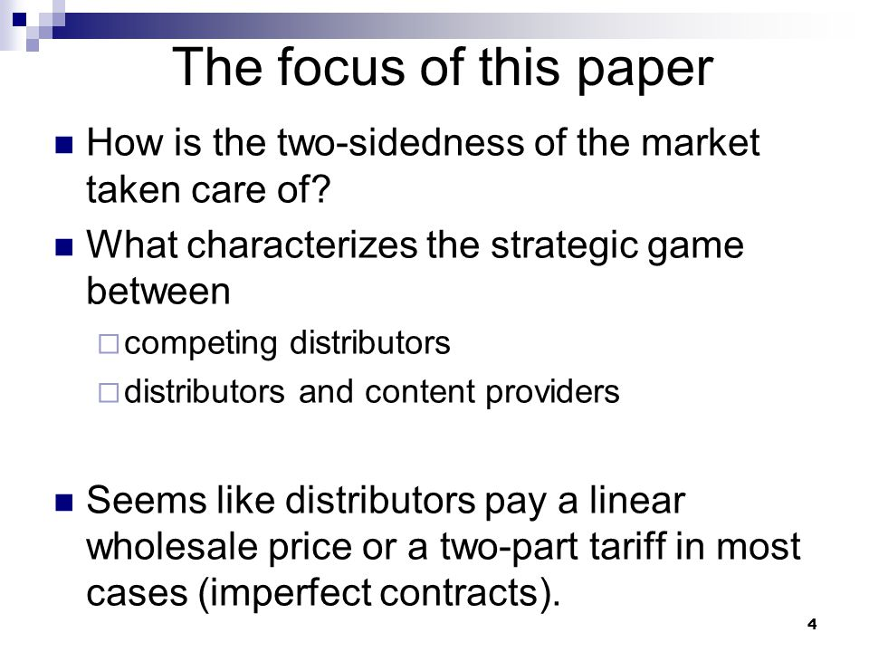 The focus of this paper How is the two-sidedness of the market taken care of.